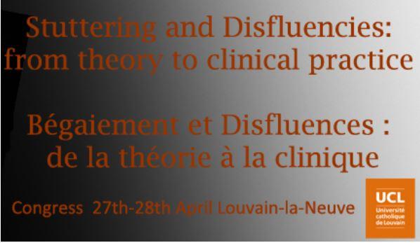 Congrès international Disfluences et bégaiement – Louvain-la-Neuve – 27-28 avril 2017
