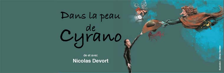 «Dans la peau de Cyrano», une pièce de et avec Nicolas Devort