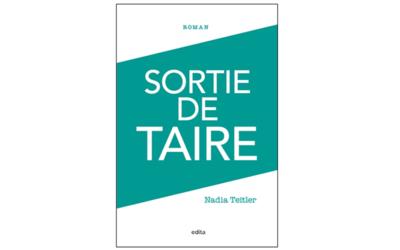 Parution du livre «Sortie de taire» de Nadia Teitler